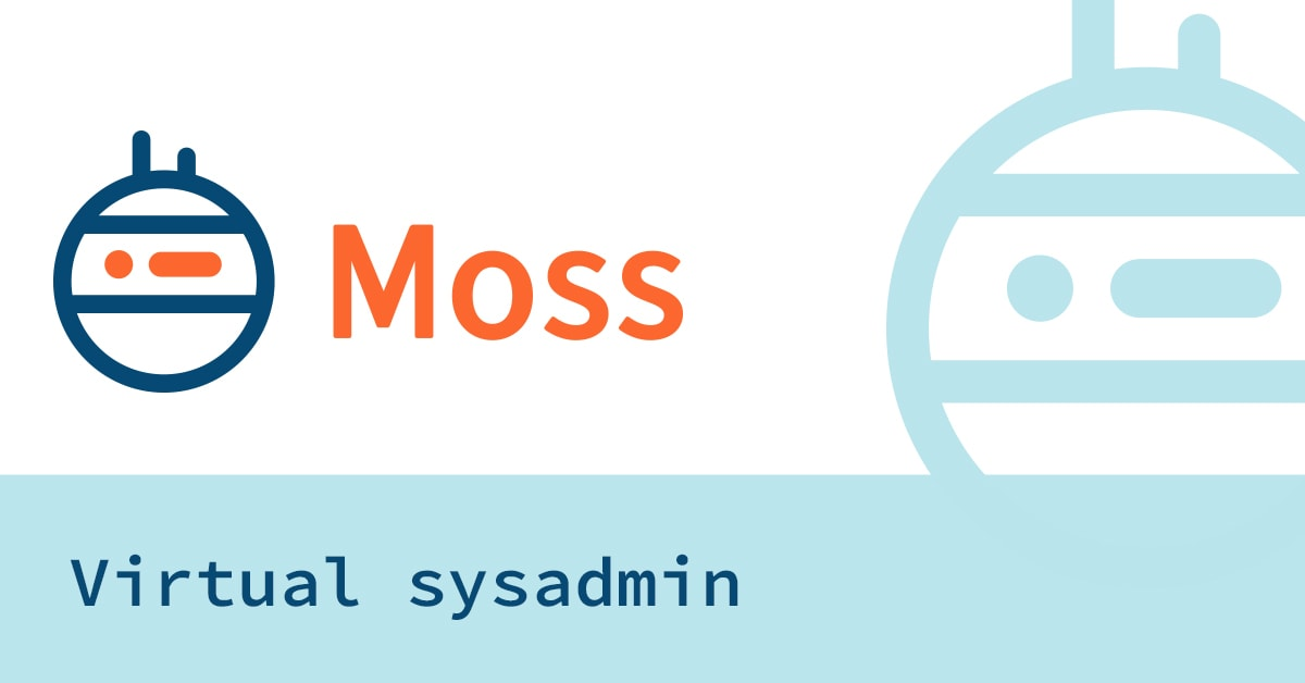 The Moss blog begins… at last!