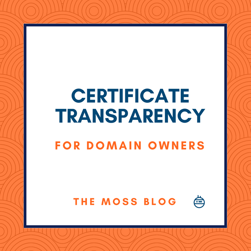 Certificate Transparency for domain owners